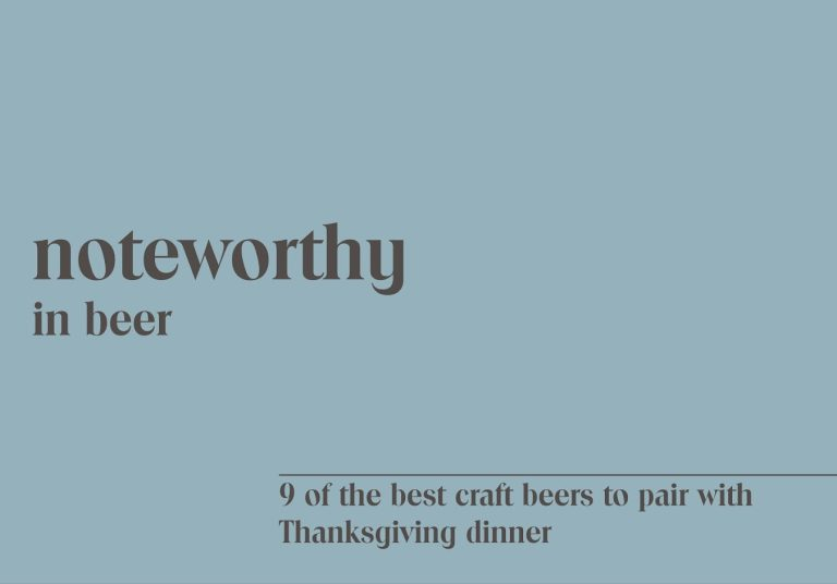 9 of the Best Craft Beers to Pair with Thanksgiving Dinner