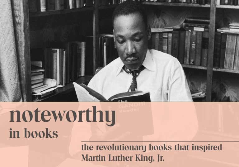 The Revolutionary Books That Influenced Martin Luther King Jr.