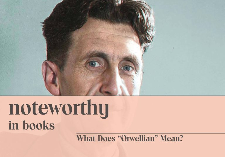 What Does Orwellian Mean