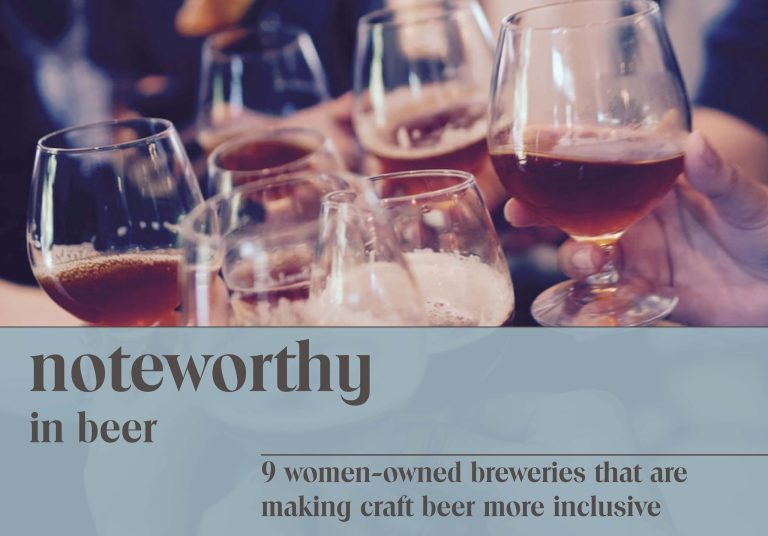 Women Owned Breweries That Are Making Craft Beer More Inclusive